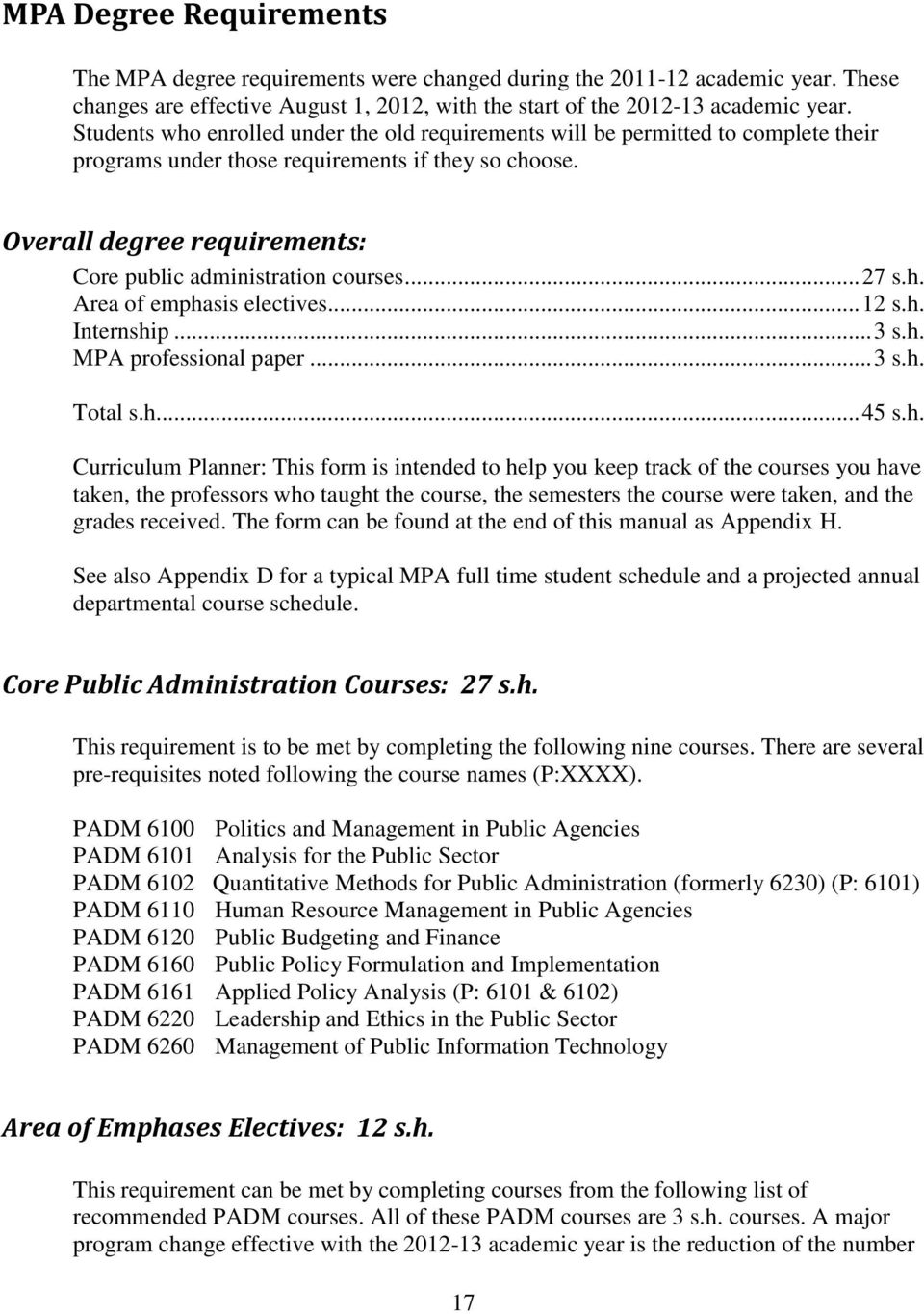 Overall degree requirements: Core public administration courses... 27 s.h.