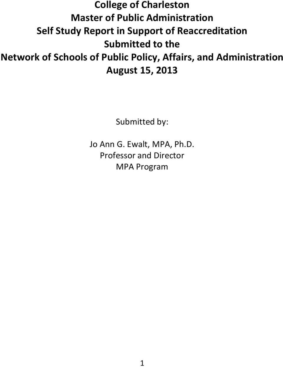 Schools of Public Policy, Affairs, and Administration August 15, 2013