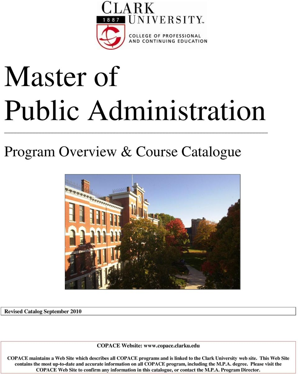 edu COPACE maintains a Web Site which describes all COPACE programs and is linked to the Clark University web site.