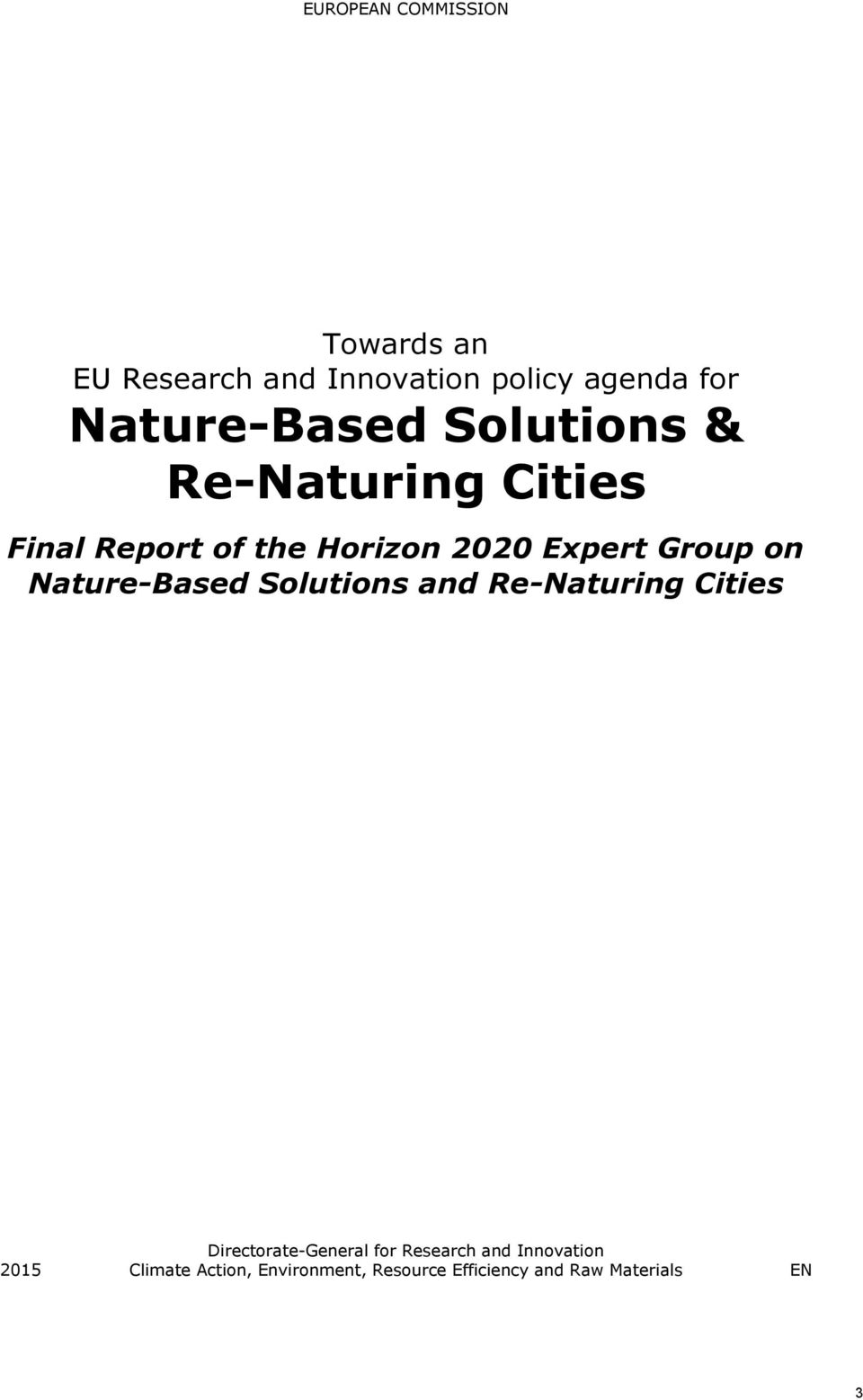 Group on Nature-Based Solutions and Re-Naturing Cities Directorate-General for