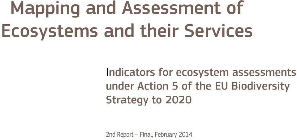 assessments under Action 5 of the EU