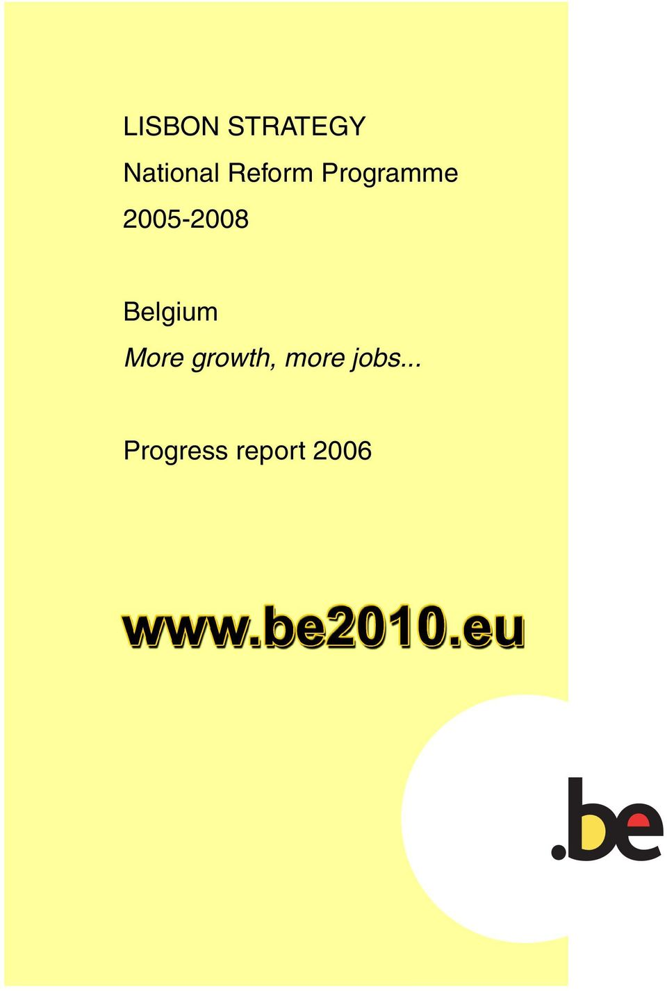 Belgium More growth, more