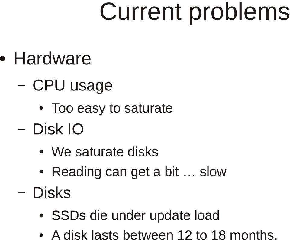 Reading can get a bit slow SSDs die under