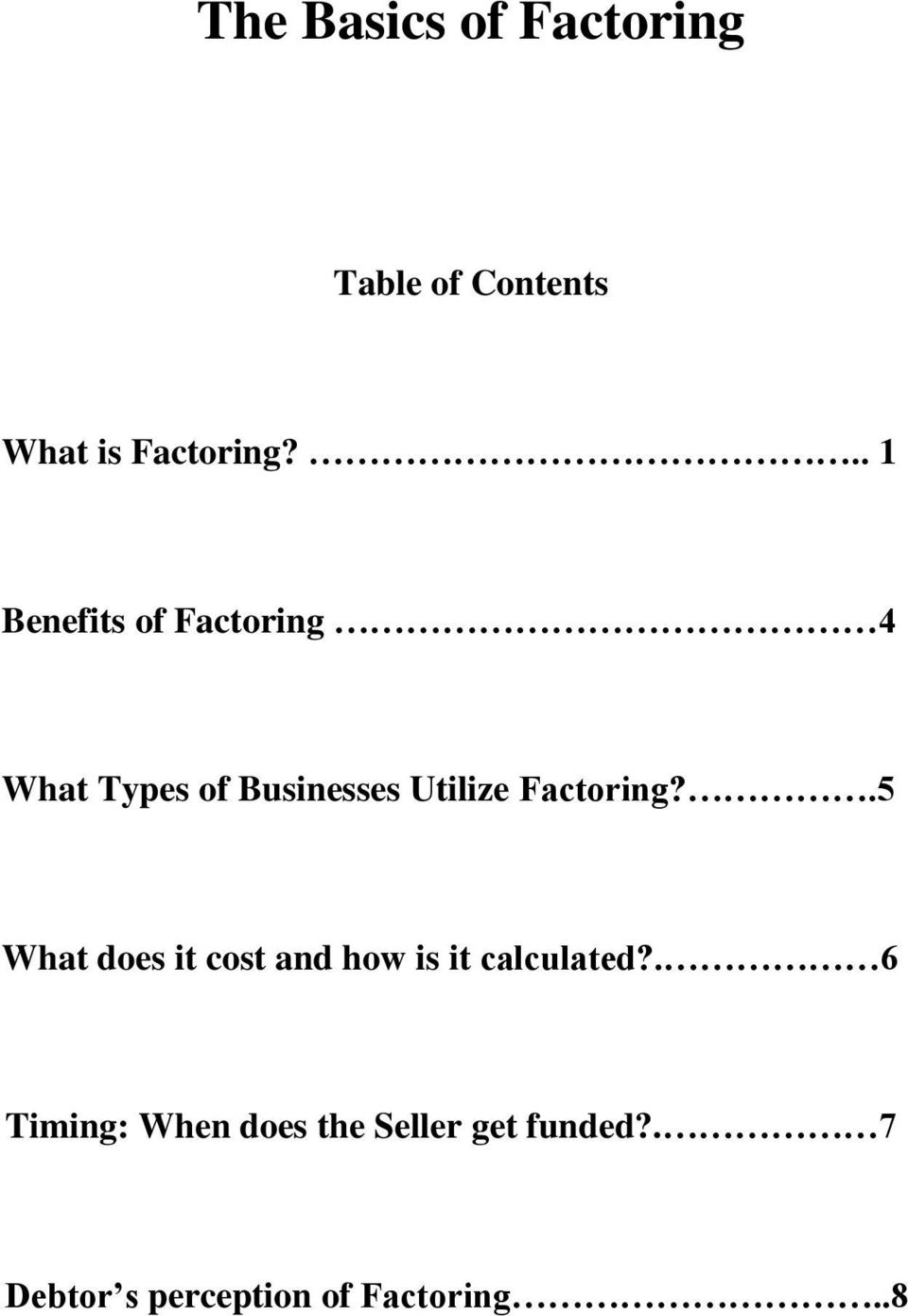 Factoring?.5 What does it cost and how is it calculated?
