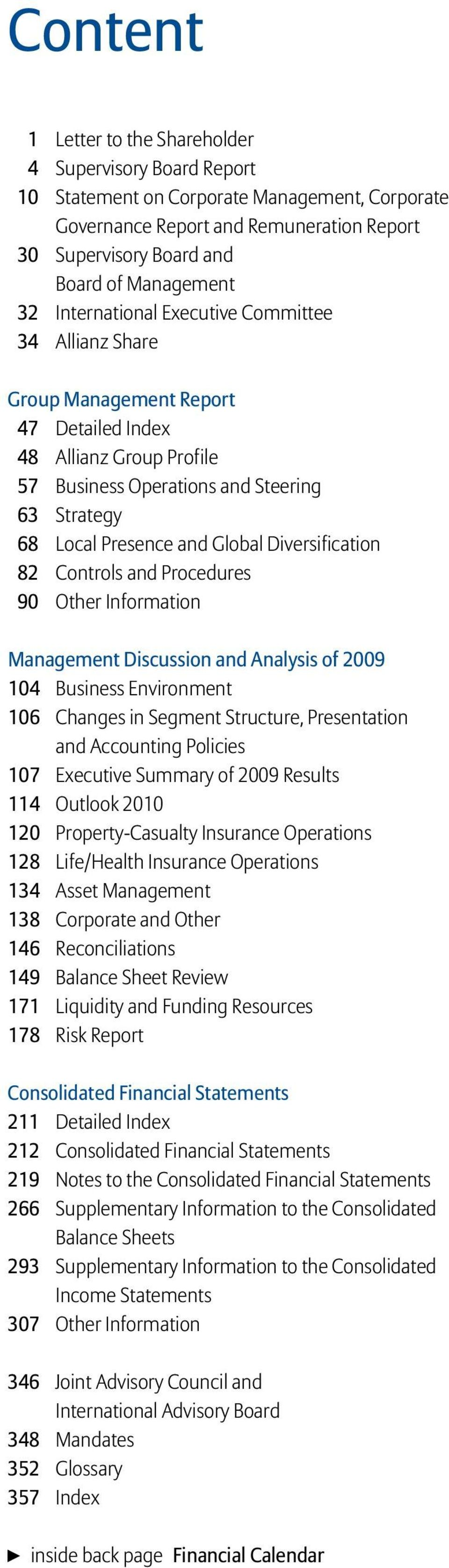 Diversification 82 Controls and Procedures 90 Other Information Management Discussion and Analysis of 2009 104 Business Environment 106 Changes in Segment Structure, Presentation and Accounting