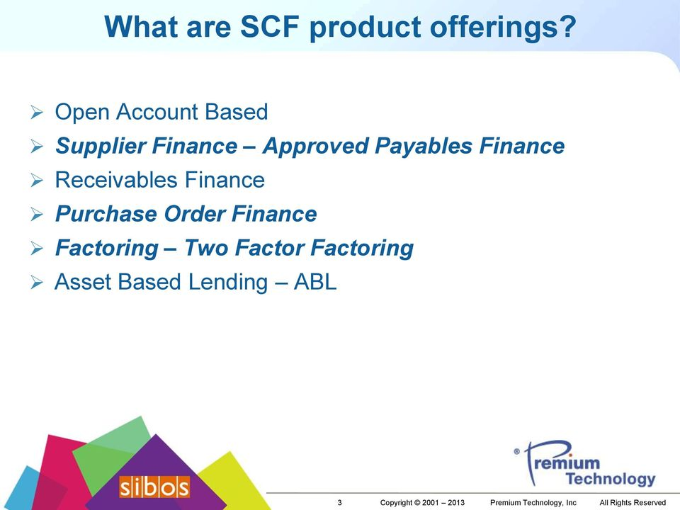 Receivables Finance Purchase Order Finance Factoring Two Factor