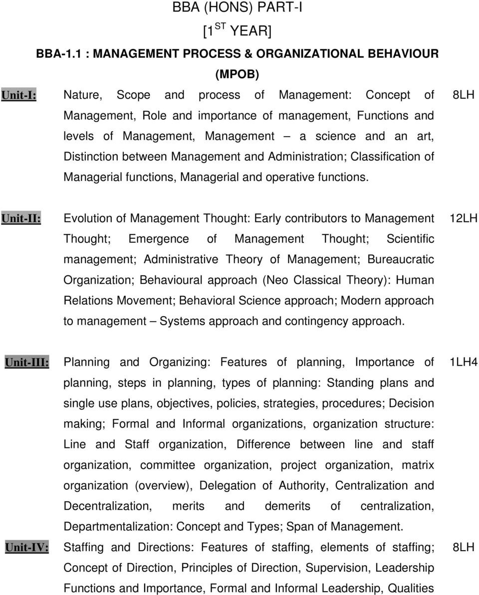 Management a science and an art, Distinction between Management and Administration; Classification of Managerial functions, Managerial and operative functions.