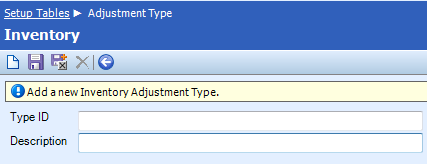 Category: Inventory Table Name: Adjustment Type *Only available with the Inventory add-on module The Adjustment Type table is used to define available adjustment