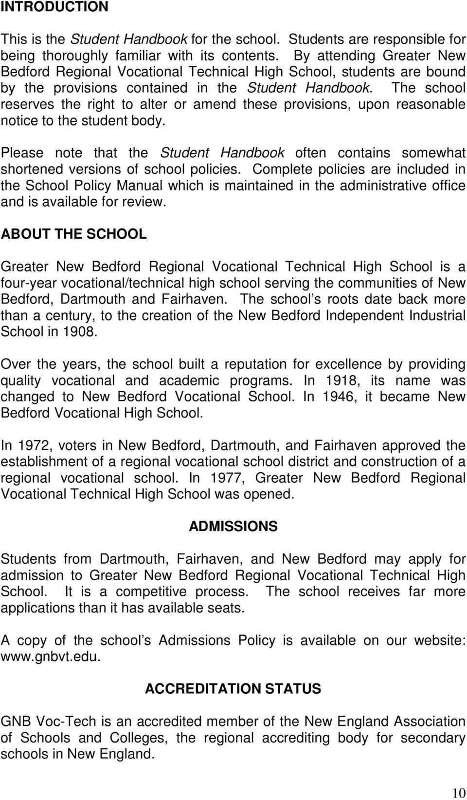 greater new bedford regional vocational technical high school the school reserves the right to alter or amend these provisions upon reasonable notice to