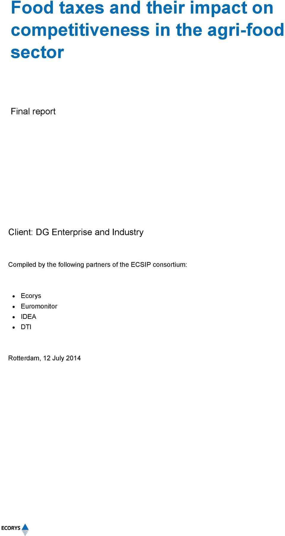Industry Compiled by the following partners of the ECSIP
