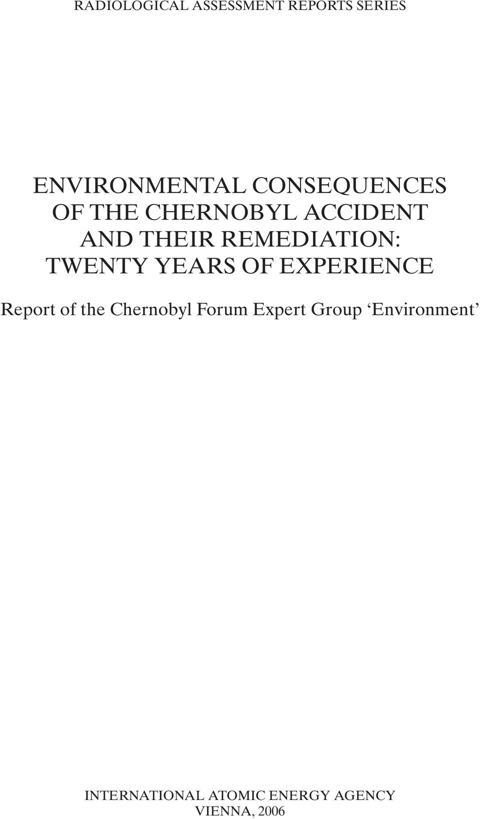 REMEDIATION: TWENTY YEARS OF EXPERIENCE Report of the