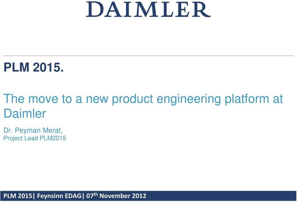 platform at Daimler Dr.