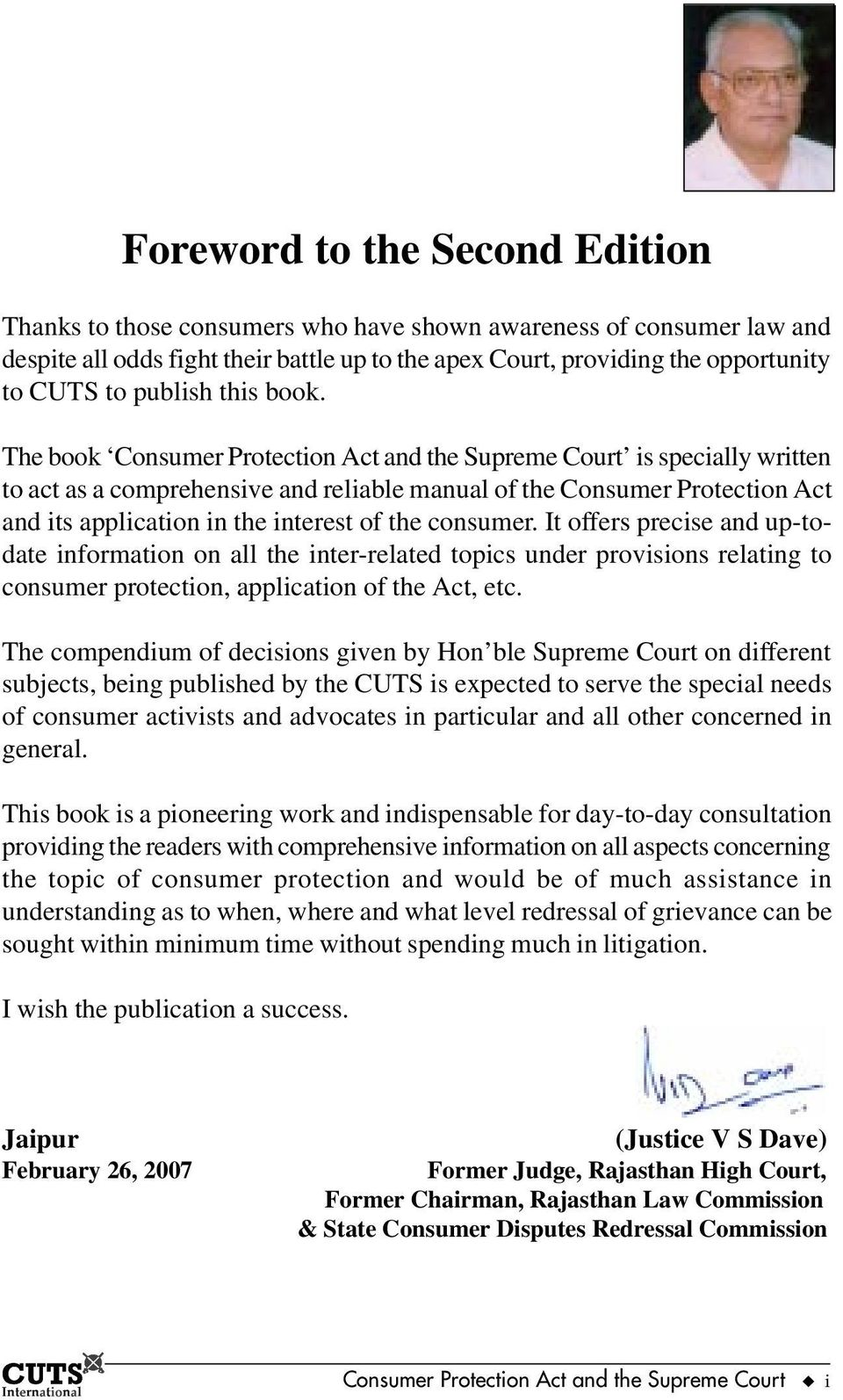 The book Consumer Protection Act and the Supreme Court is specially written to act as a comprehensive and reliable manual of the Consumer Protection Act and its application in the interest of the