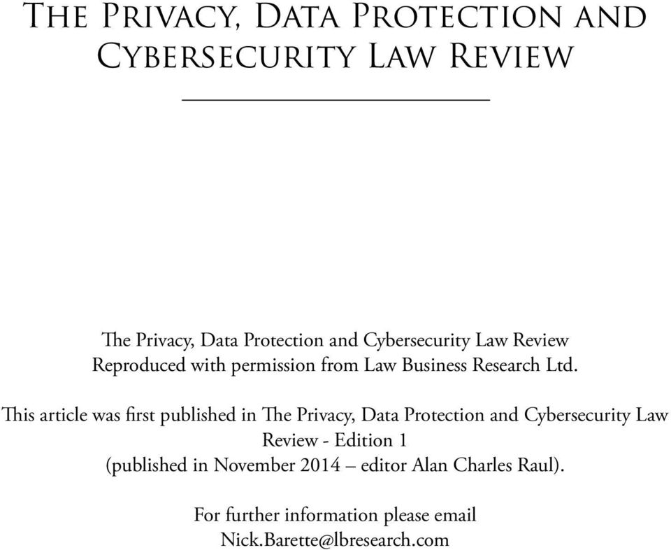 This article was first published in The Privacy, Data Protection and Cybersecurity Law Review -