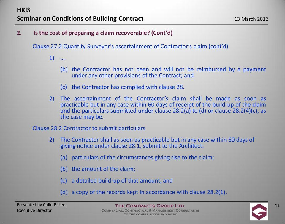Contractor has complied with clause 28.