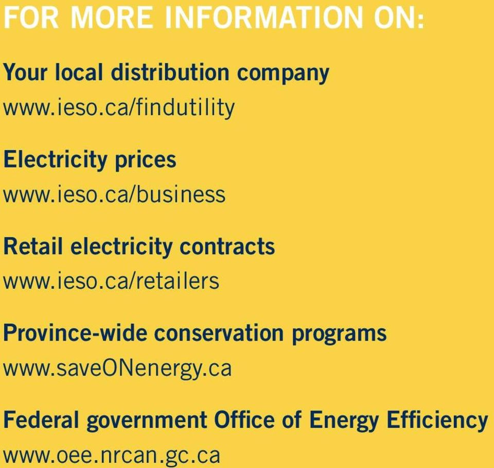 ca/business Retail electricity contracts www.ieso.