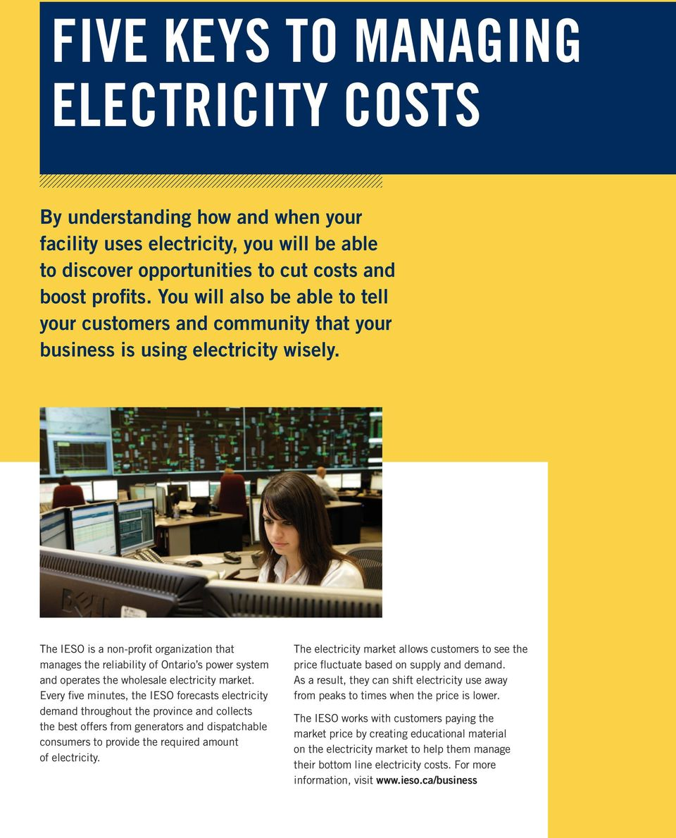 The IESO is a non-profit organization that manages the reliability of Ontario s power system and operates the wholesale electricity market.