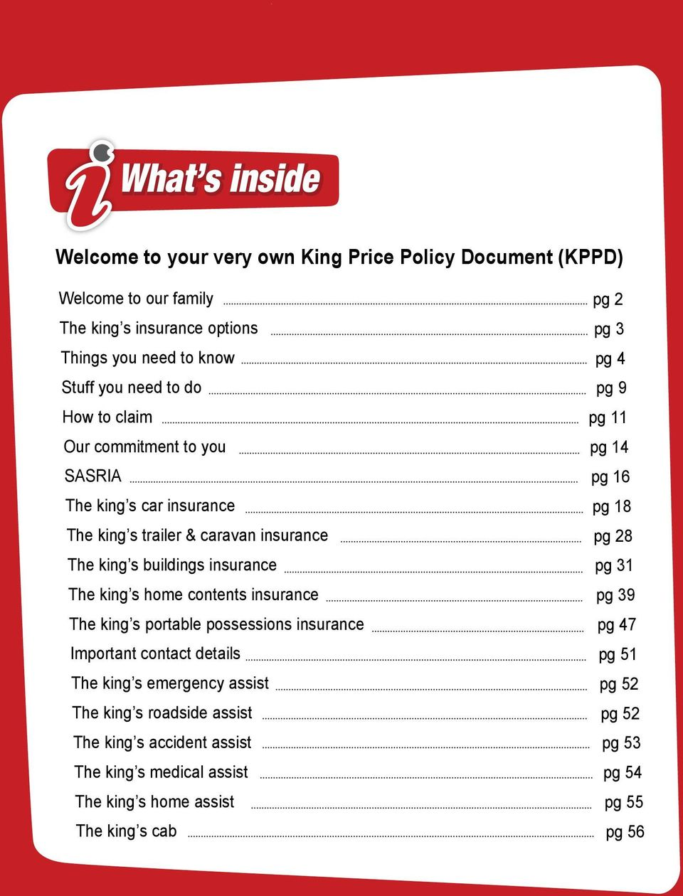 insurance The king s portable possessions insurance Important contact details The king s emergency assist The king s roadside assist The king s accident assist The