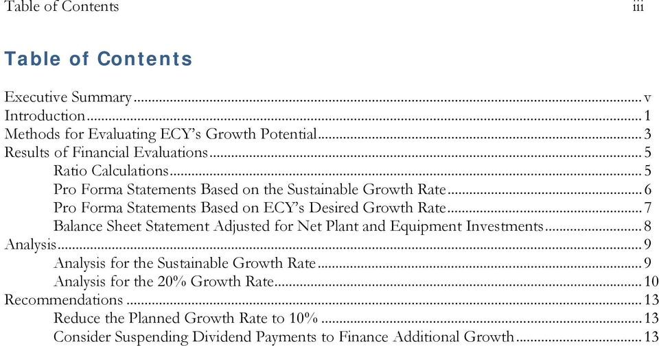 .. 6 Pro Forma Statements Based on ECY s Desired Growth Rate... 7 Balance Sheet Statement Adjusted for Net Plant and Equipment Investments... 8 Analysis.