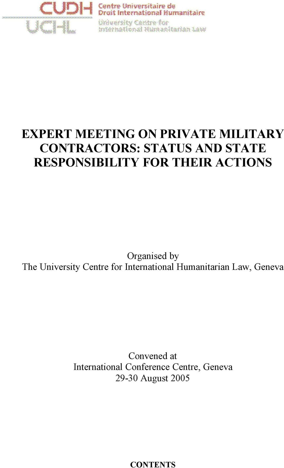 University Centre for International Humanitarian Law, Geneva