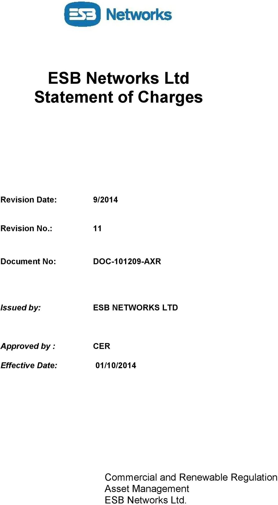 : 11 Document No: DOC-101209-AXR Issued by: ESB NETWORKS LTD