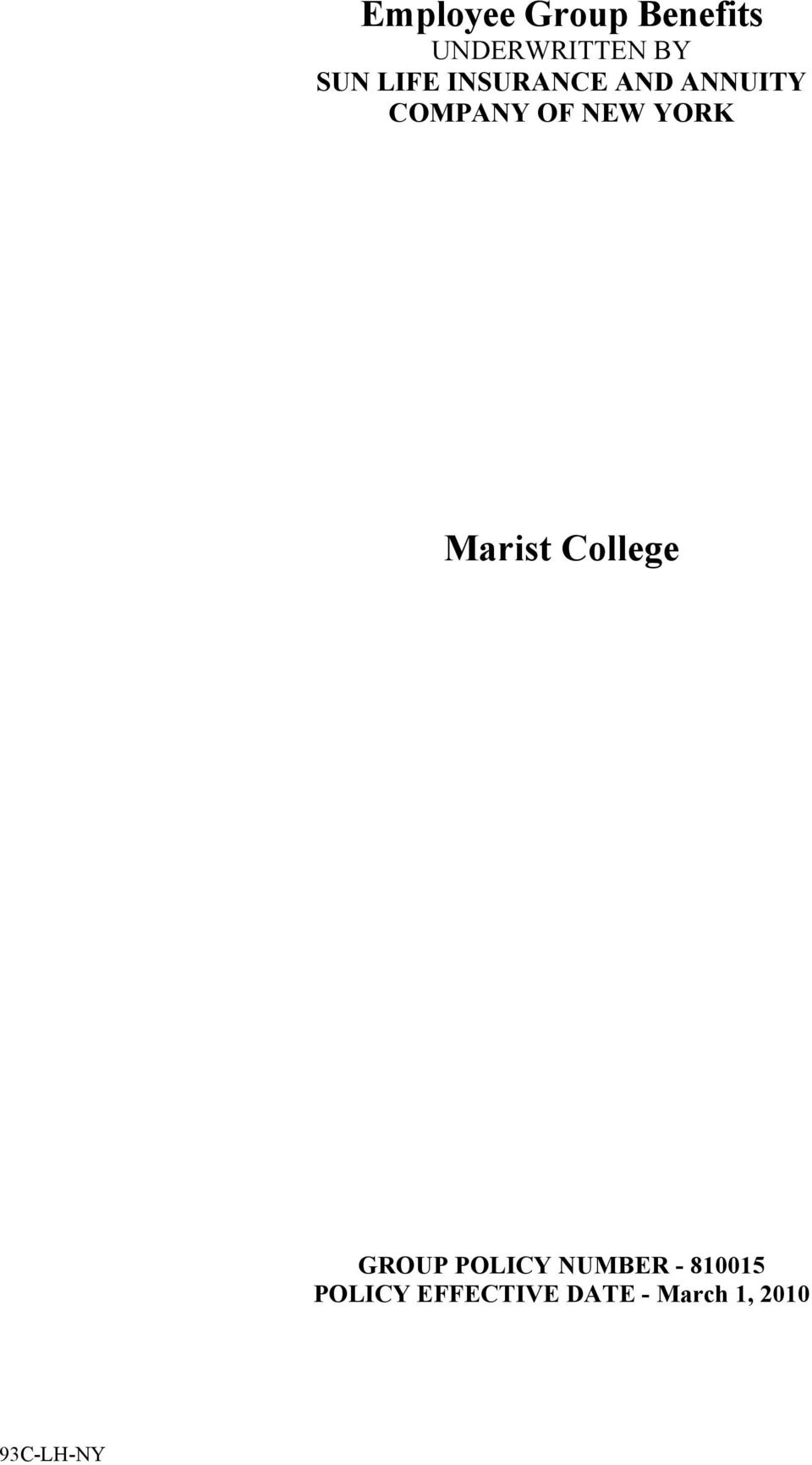 NEW YORK Marist College GROUP POLICY