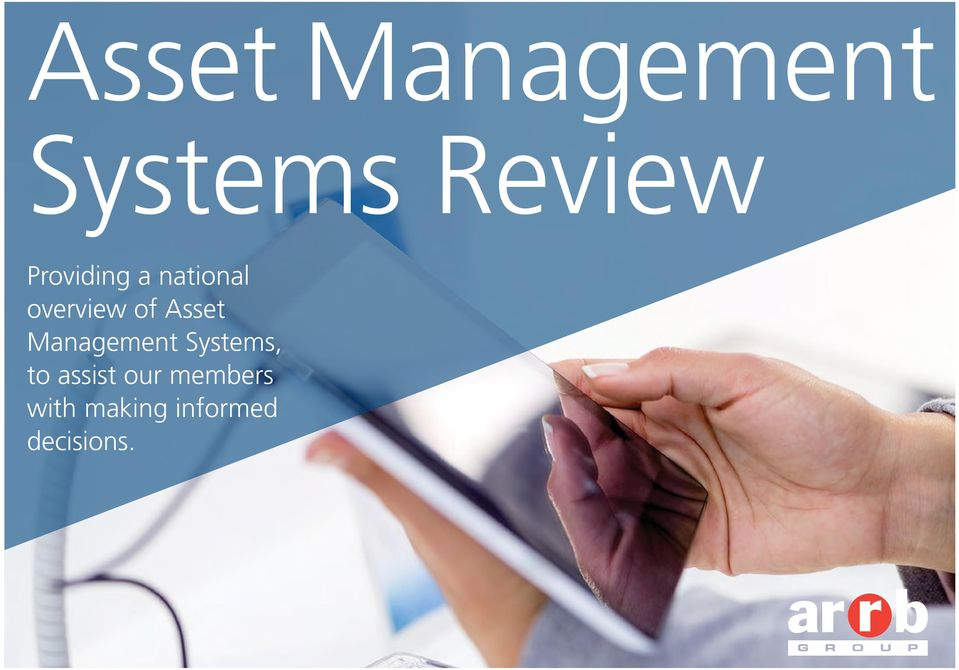 Asset Management Systems, to assist