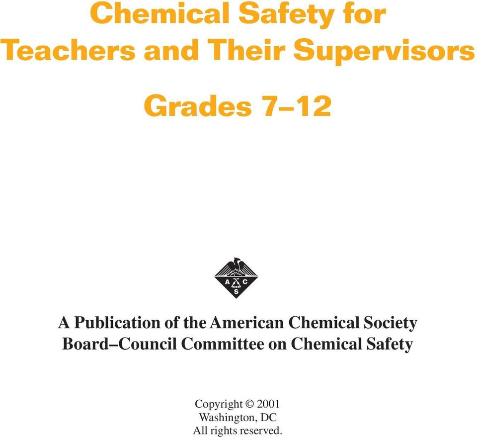 Society Board Council Committee on Chemical Safety