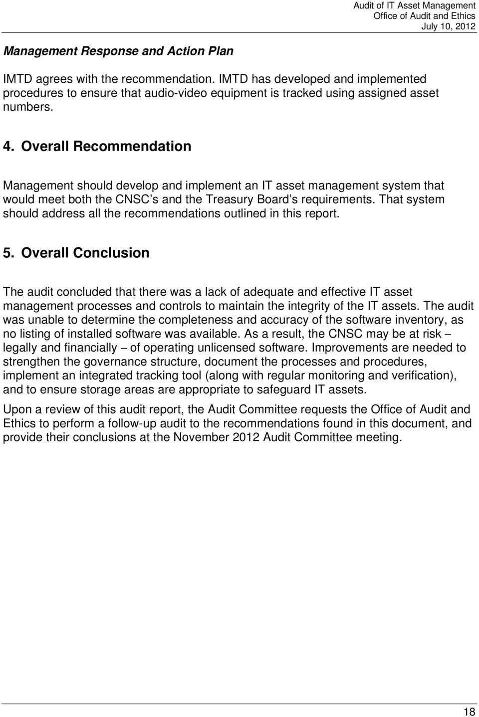 That system should address all the recommendations outlined in this report. 5.
