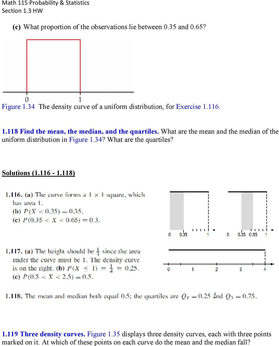What are the mean and the median of the uniform distribution in Figure 1.34? What are the quartiles? s (1.116-1.118) 1.