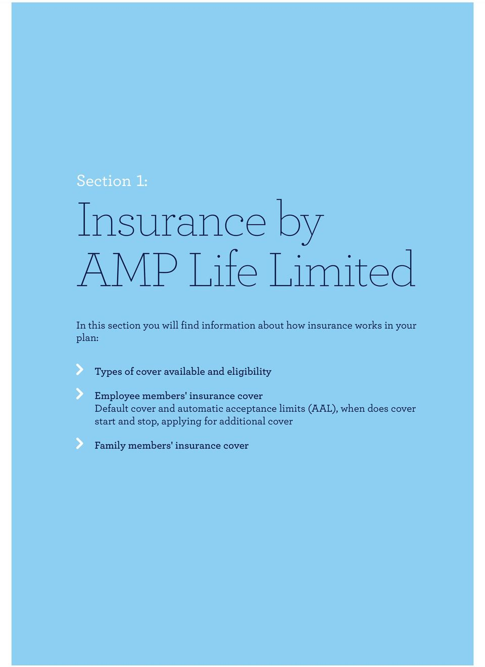 Employee members' insurance cover Default cover and automatic acceptance limits (AAL),