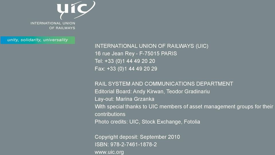 Lay-out: Marina Grzanka With special thanks to UIC members of asset management groups for their