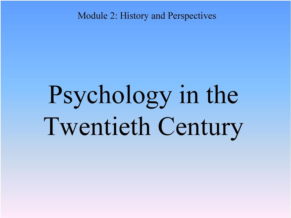 Psychology in the