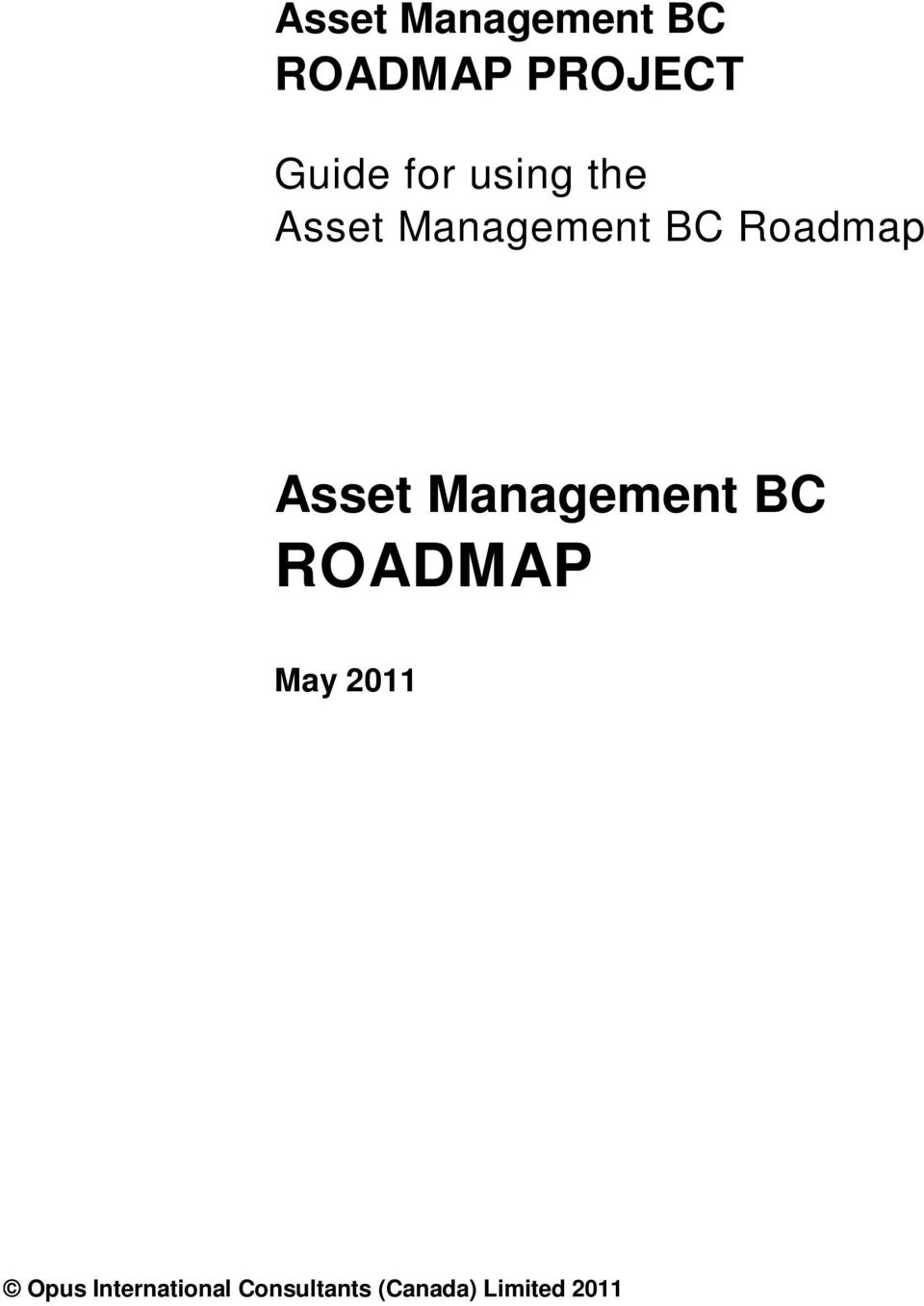 Asset Management BC ROADMAP May 2011 Opus
