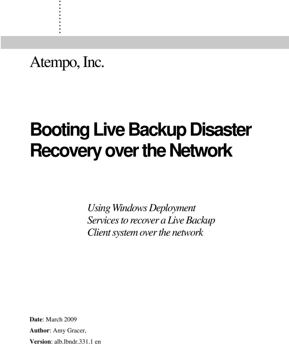 Using Windows Deployment Services to recover a Live