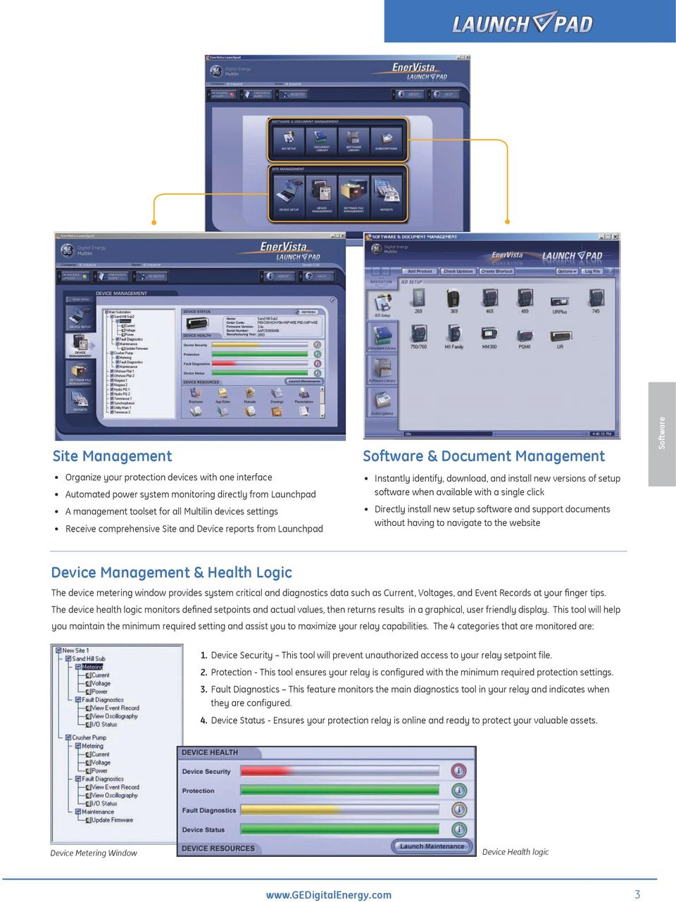 new setup software and support documents without having to navigate to the website Device Management & Health Logic The device metering window provides system critical and diagnostics data such as