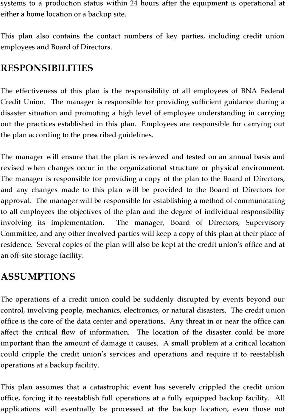RESPONSIBILITIES The effectiveness of this plan is the responsibility of all employees of BNA Federal Credit Union.