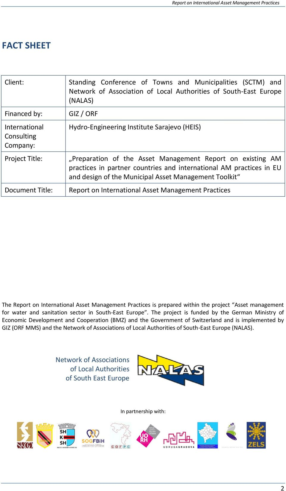 practices in EU and design of the Municipal Asset Management Toolkit Report on International Asset Management Practices The Report on International Asset Management Practices is prepared within the