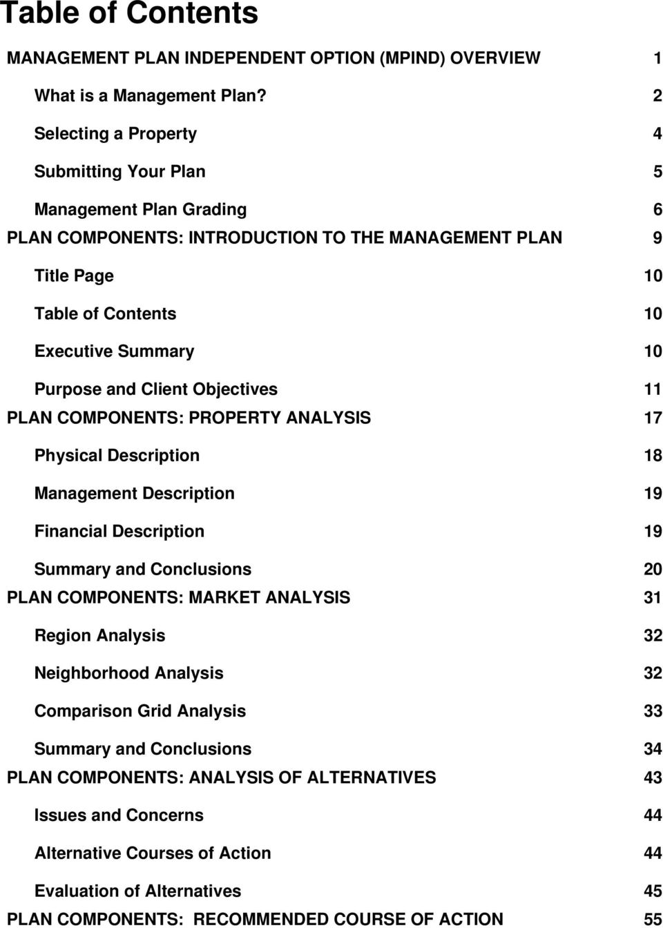 and Client Objectives 11 PLAN COMPONENTS: PROPERTY ANALYSIS 17 Physical Description 18 Management Description 19 Financial Description 19 Summary and Conclusions 20 PLAN COMPONENTS: MARKET