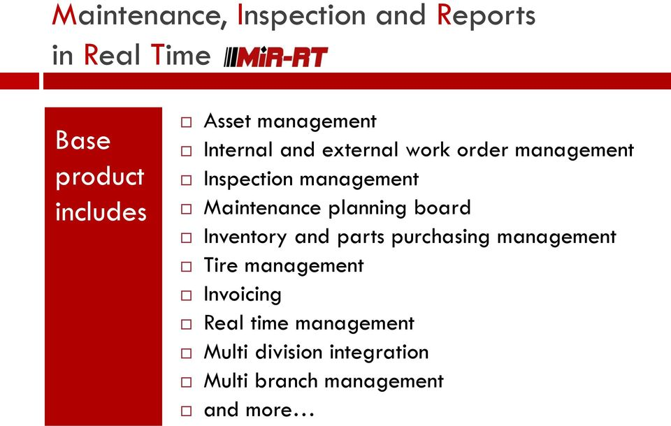 Maintenance planning board Inventory and parts purchasing management Tire