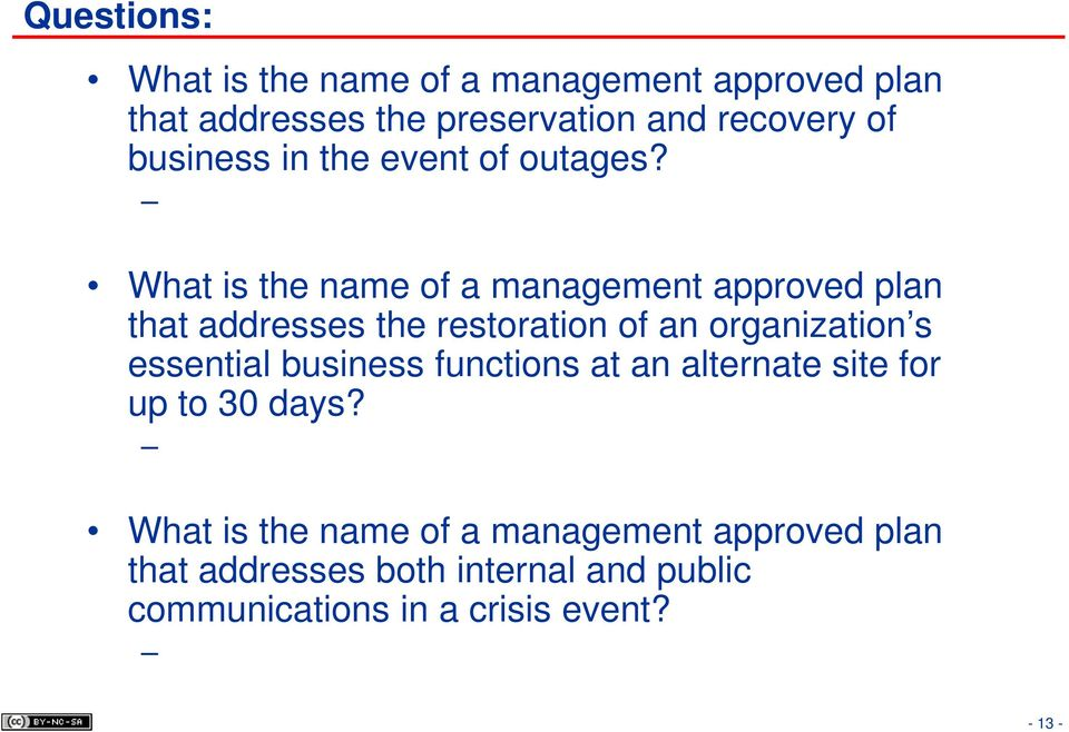 What is the name of a management approved plan that addresses the restoration of an organization s essential