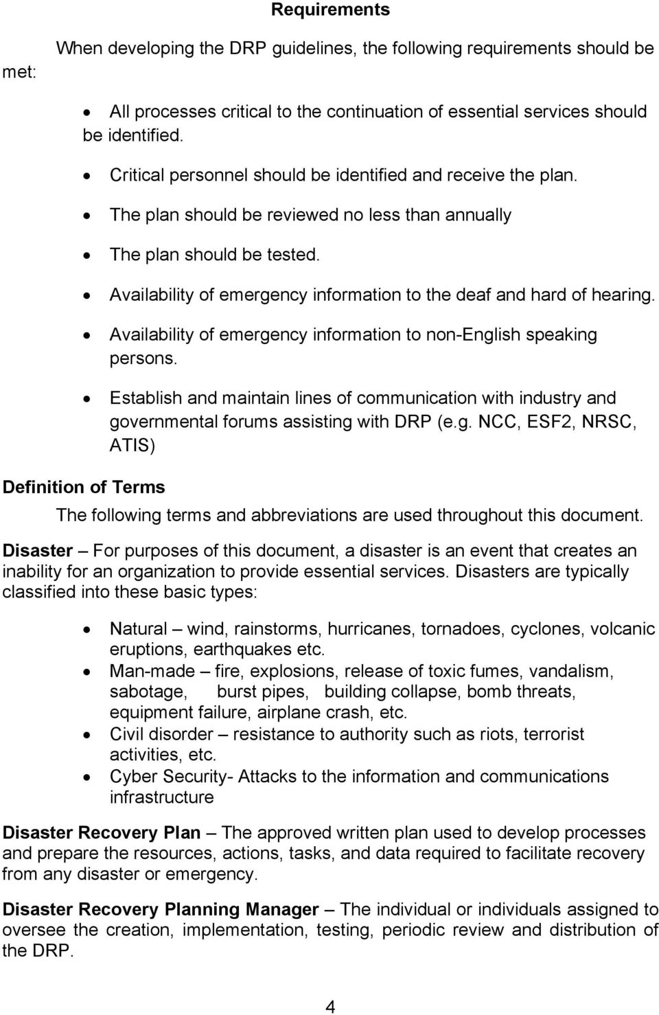 Availability of emergency information to the deaf and hard of hearing. Availability of emergency information to non-english speaking persons.