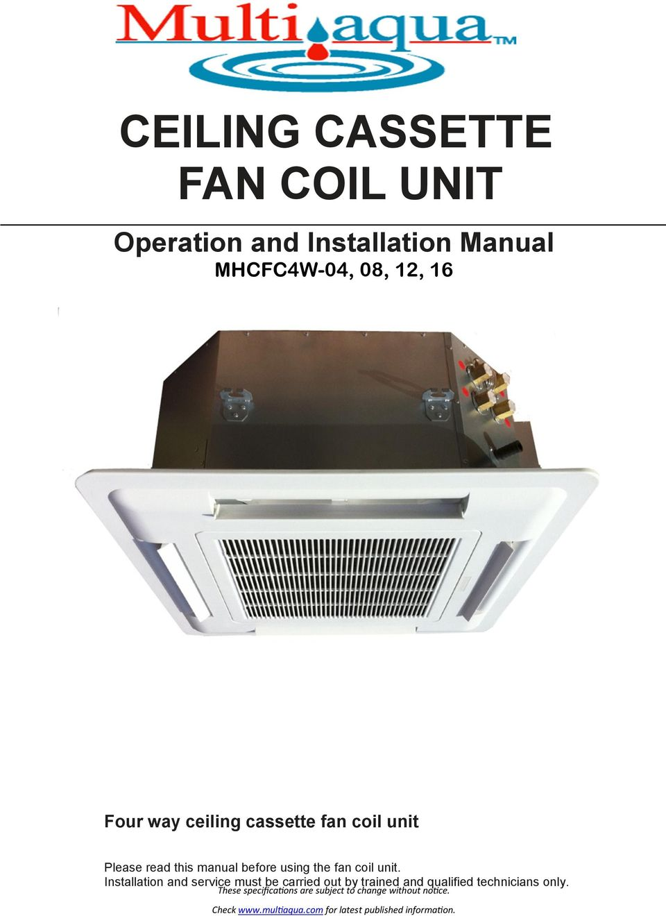 Please read this manual before using the fan coil unit.