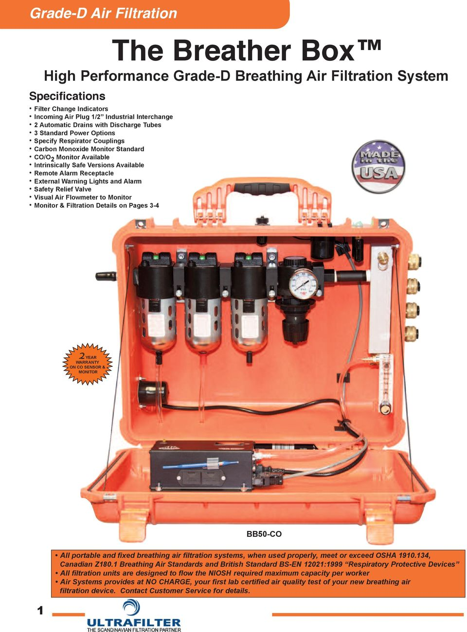 and Alarm safety Relief Valve Visual Air Flowmeter to monitor monitor & Filtration Details on Pages 3-4 BB50-cO 1 All portable and fixed breathing air filtration systems, when used properly, meet or