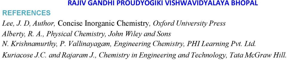 A., Physical Chemistry, John Wiley and Sons N. Krishnamurthy, P.