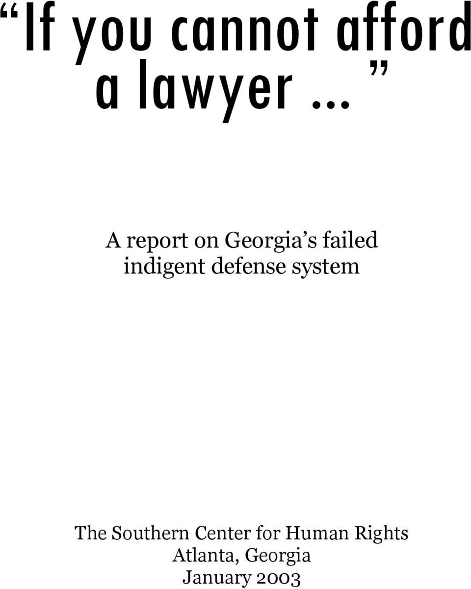 indigent defense system The Southern
