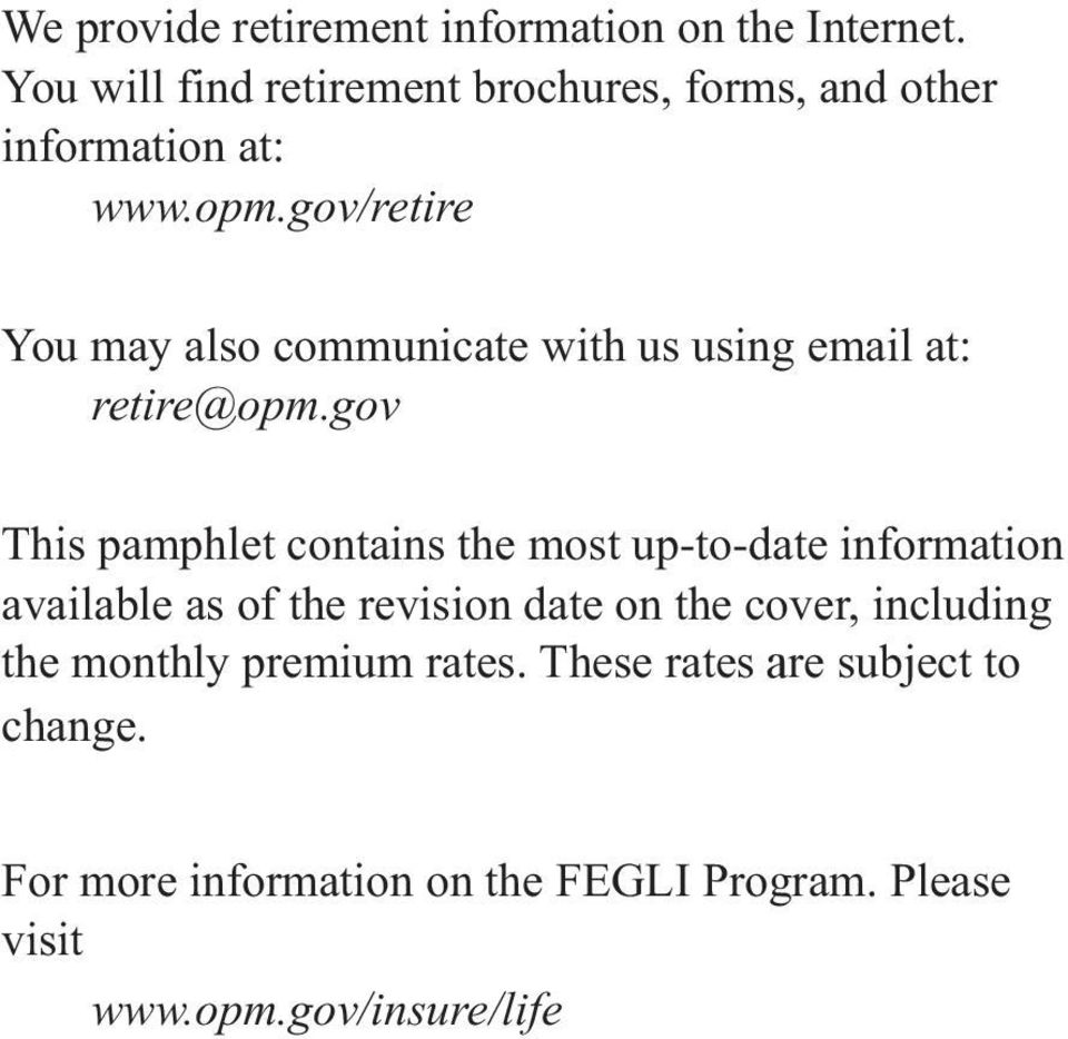 gov/retire You may also communicate with us using email at: retire@opm.