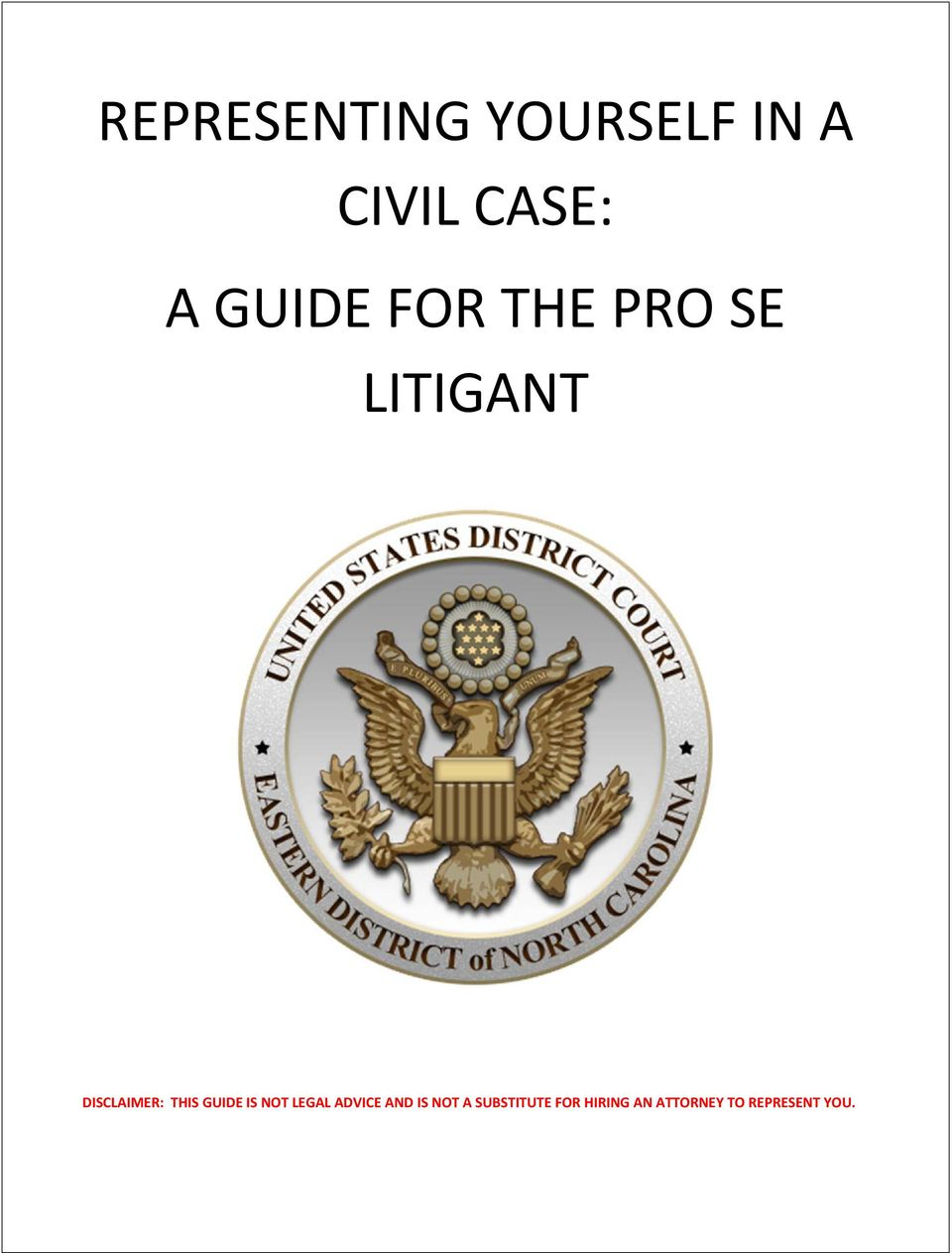 THIS GUIDE IS NOT LEGAL ADVICE AND IS NOT A