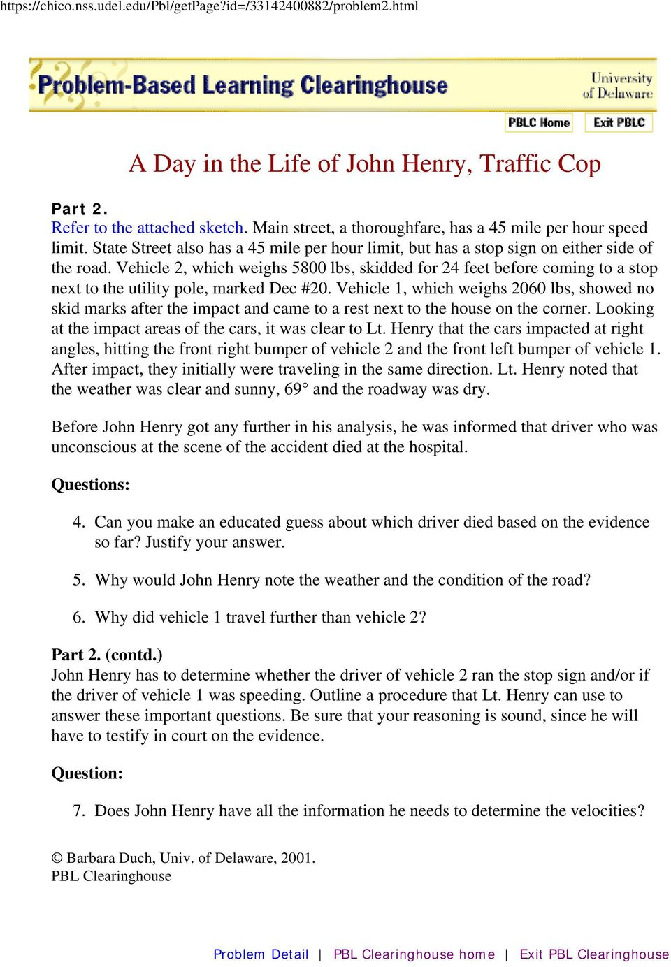 title a day in the life of john henry traffic cop keywords car  vehicle 2 which weighs 5800 lbs skidded for 24 feet before coming to a