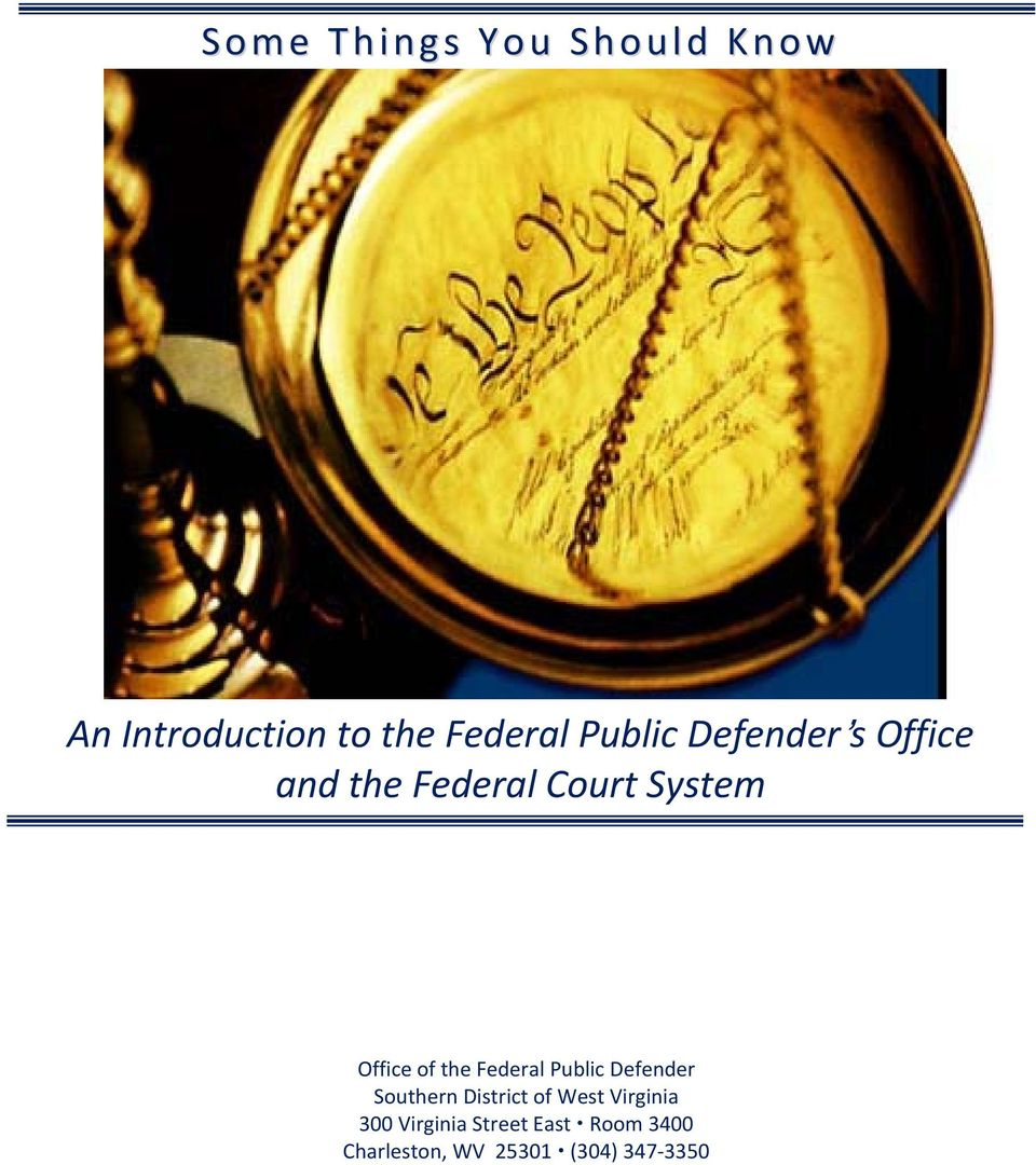the Federal Public Defender Southern District of West Virginia